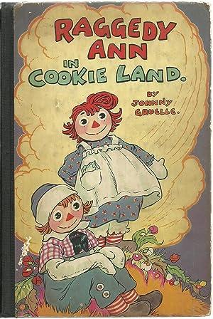 Raggedy Ann in Cookie Land: Johnny Gruelle