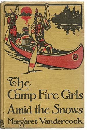 The Camp Fire Girls Amid the Snows, illustrated: Margaret Vandercook