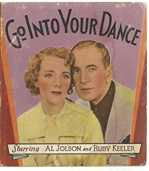 Go Into Your Dance: with Al Jolson and Ruby Keeler, Glenda Farrell, Sharon Lynne, Patsy Kelly, ...