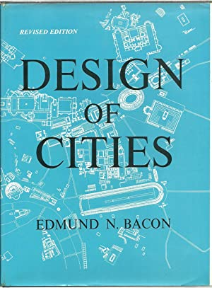 Design of Cities - A Studio Book: Edmund N. Bacon