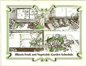 Illinois Fruit and Vegetable Garden Schedule: C. C. Doll, J. W. Courter, H. J. Hopen and D. B. ...