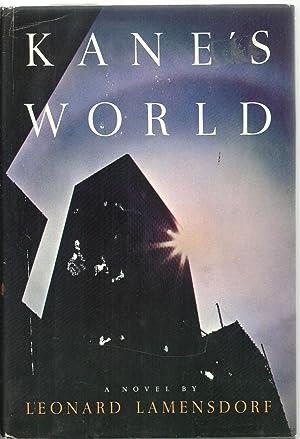 Kane's World, A Novel: Leonard Lamensdorf