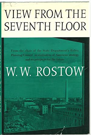 View From The Seventh Floor: W. W. Rostow