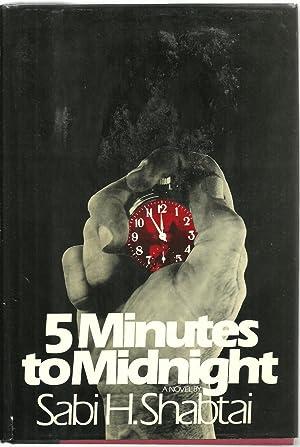 5 Minutes to Midnight, A Novel: Sabi H. Shabtai
