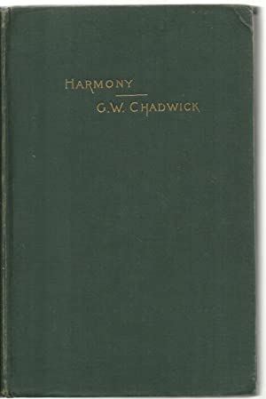 Harmony - A Course of Study - 77th edition.: George Whitefield Chadwick