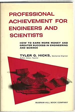 Professional Achievement For Engineers And Scientists, How To Earn More Money And Greater Success ...