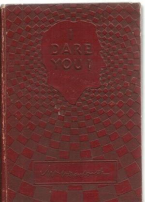 I Dare You !: William H. Danforth