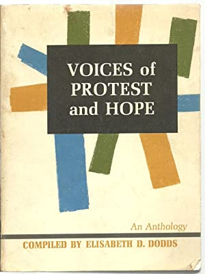 Voices of Protest and Hope: An Anthology: Compiled by Elisabeth D. Dodds