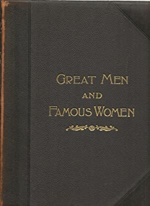 Great Men And Famous Women - 8 Volumes Set: Edited by Charles F. Horne