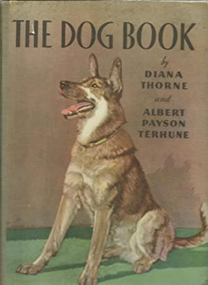 The Dog Book: Diana Thorne and Albert Payson Terhune