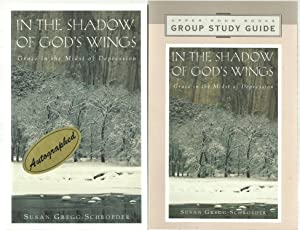 In The Shadow of God's Wings - Grace in the Midst of Depression plus a Group Study Guide (2 ...