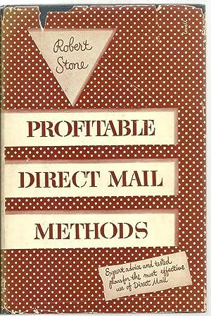 Profitable Direct Mail Methods: Robert Stone