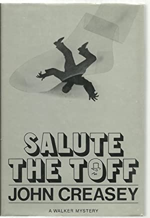 Salute The Toff: John Creasey