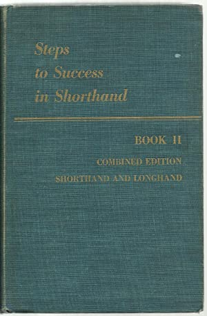 Steps To Success in Shorthand - Book II, Shorthand Edition