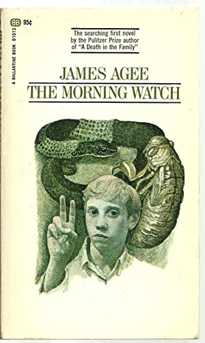 The Morning Watch: James Agee, with an introduction by Alan Pryce-Jones