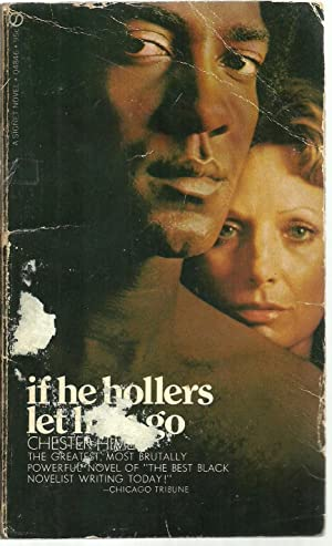 If He Hollers Let Him Go: Chester Himes