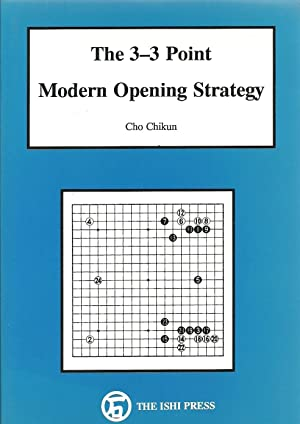 The 3-3 Point Modern Operating Strategy: Cho Chikun, translated by Stuart Dowsey