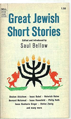 Great Jewish Short Stories: Edited and introduced by Saul Bellow