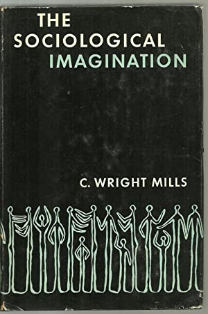 The Sociological Imagination: C. Wright Mills