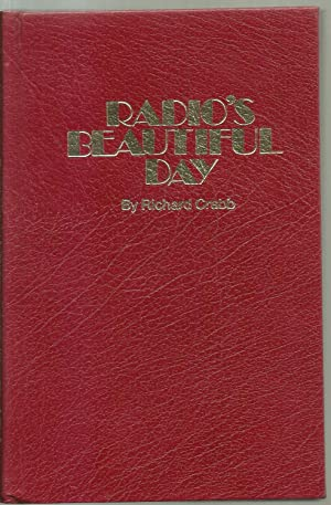 Radio's Beautiful Day: Richard Crabb, with special assistance from Jean Moore