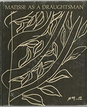 Matisse As A Draughtsman: Introduction and Commentary by Victor I. Carlson