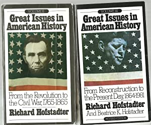 Great Issues in American History, Volume II and Volume III: Richard Hofstadter and Beatrice K. ...