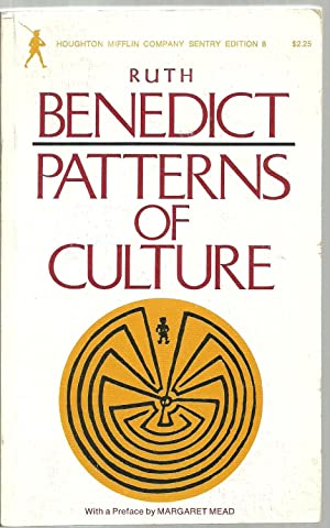 Patterns of Culture - Sentry Edition 8: Ruth Benedict, with a Preface by Margaret Mead