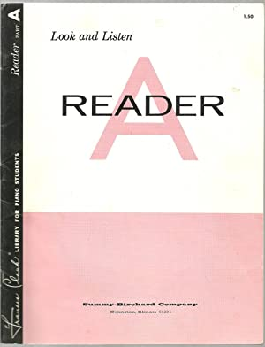 Reader A - Look and Listen: Music by Jon George, Louise Goss, Lynn Olson, Commissioned by Frances ...