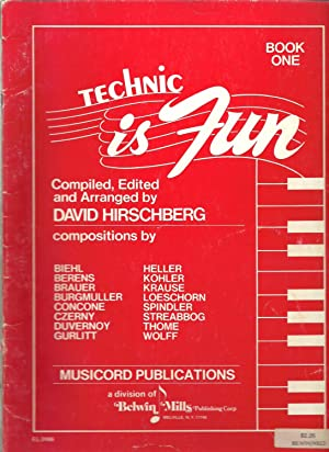 Technic is Fun - Book One: Compiled, Edited and Arranged by David Hirschberg
