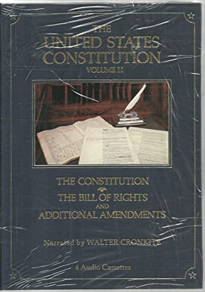 The United States Constitution, Volume I & Volume II: Narrated by Walter Cronkite