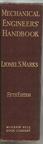 Mechanical Engineers' Handbook: Edited by Lionel S. Marks