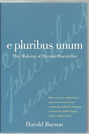 e pluribus unum, The Making of Burson-Marsteller: Harold Burson