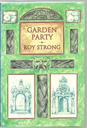 Garden Party, Collected Writings 1979-1999: Roy Strong
