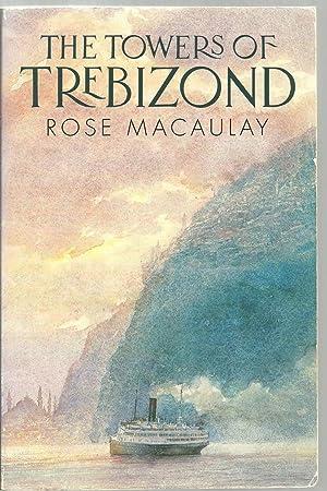 The Towers of Trebizond: Rose Macaulay