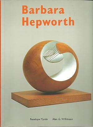 Barbara Hepworth, A Retrospective: Penelope Curtis, Alan G. Wilkinson