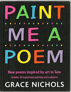 Paint Me A Poem, New poems inspired by art in Tate, Includes 20 inspirational paintings and ...