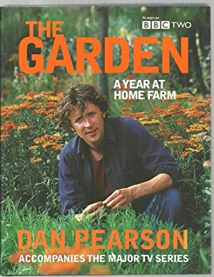 The Garden, A Year At Home Farm: Dan Pearson, Photography by Nicola Browne
