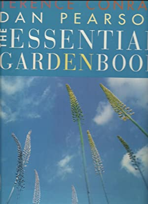 The Essential Garden Book, The Comprehensive Source Book Of Garden Design: Terence Conran, Dan ...