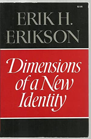 Dimensions of a New Identity: Erik H. Erikson