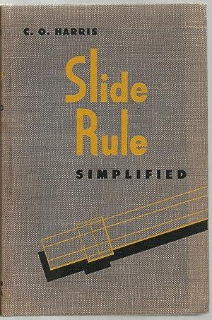Slide Rule Simplified: Charles O. Harris