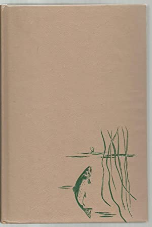 The Lure and Lore of Trout Fishing: Alvin R. Grove, Jr.