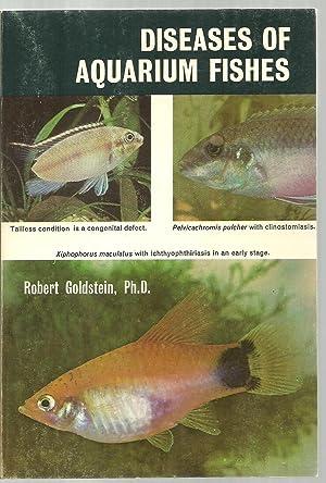 Diseases of Aquarium Fishes: Robert Goldstein