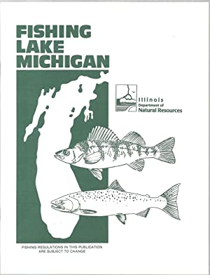Fishing Lake Michigan - Revised April 1998: Tom Trudeau and Richard Hess