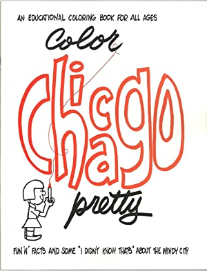 Color Chicago Pretty, An Educational Coloring Book For all Ages: Valerie Wiegand