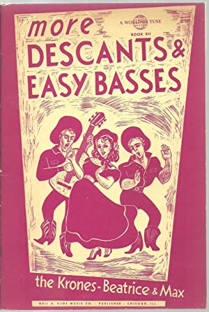 more Descants & Easy Basses - A World In Tune Book XII: The Krones, Beatrice and Max