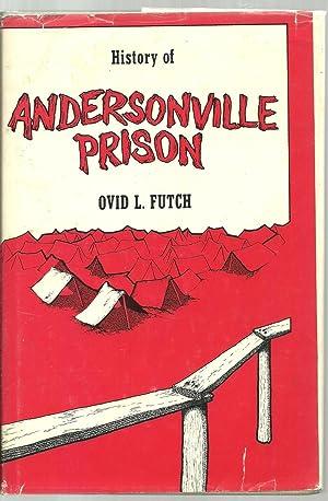 History of Andersonville Prison: Ovid L. Futch
