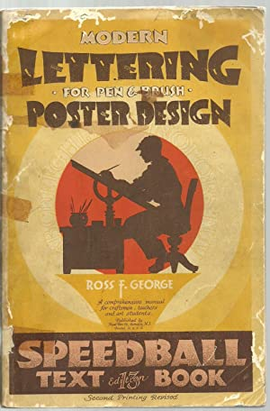 Modern Lettering For Pen & Brush, Poster Design, A comprehensive manual for craftsmen, teachers...