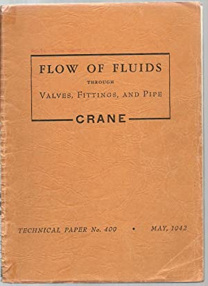 Flow of Fluids Through Valves, Fittings, And Pipe - Technical Paper No. 409