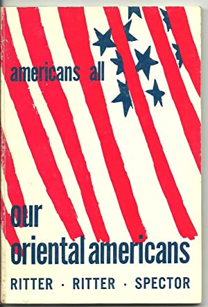our oriental americans: Ed Ritter, Helen Ritter, Stanley Spector