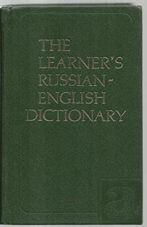 The Learner's Russian-English Dictionary, For Foreign Students: B. A. Lapidus